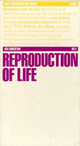 Reproduction of Life: Sex Education