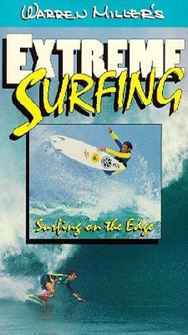 Warren Miller's Extreme Surfing