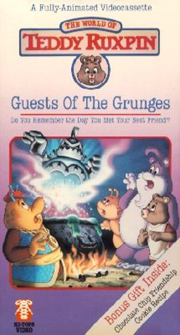 The Adventures of Teddy Ruxpin : Guests of the Grunges
