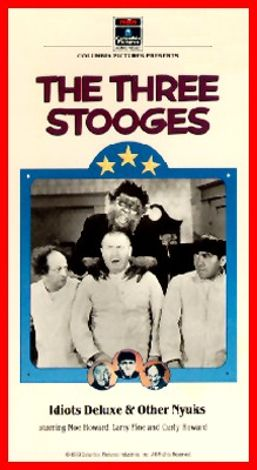 The Three Stooges : Idiots Deluxe