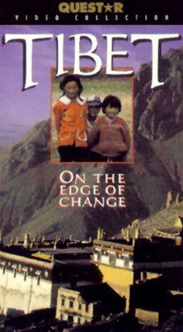Tibet: On the Edge of Change