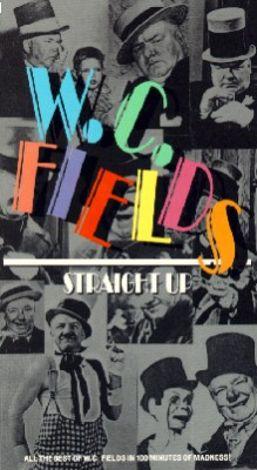 W.C. Fields Straight Up