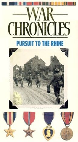 World War II: The War Chronicles - Pursuit to the Rhine