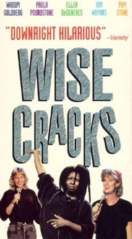 Wisecracks