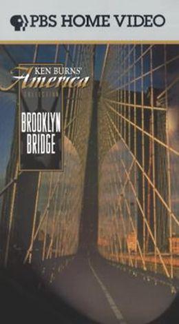 Ken Burns American Stories : Brooklyn Bridge