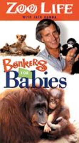 ZooLife with Jack Hanna: Bonkers for Babies