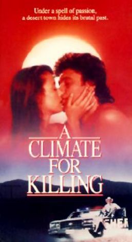 A Climate for Killing