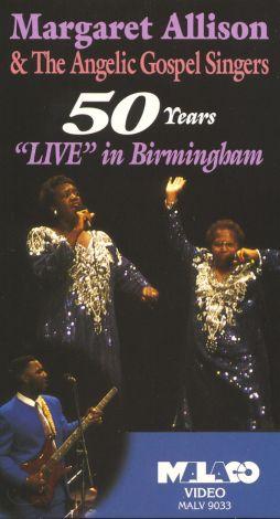 Margaret Allison and the Angelic Gospel Singers: 50 Years - Live in Birmingham