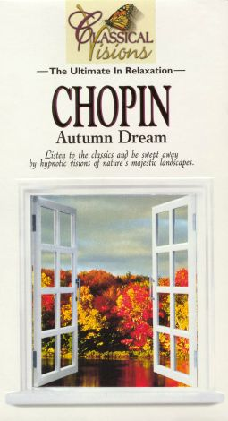 Classical Visions: Chopin - Autumn Dream