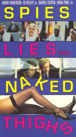 Spies, Lies & Naked Thighs
