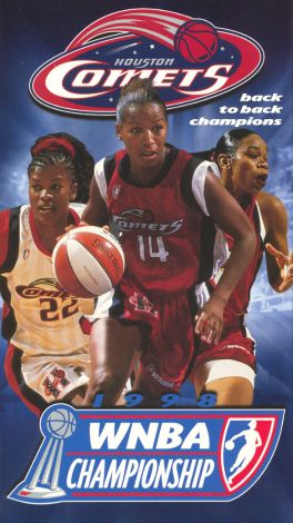 The Official 1998 WNBA Championship: Houston Comets - Back to Back