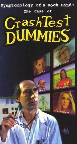 Crash Test Dummies: Symptomology of a Rock Band