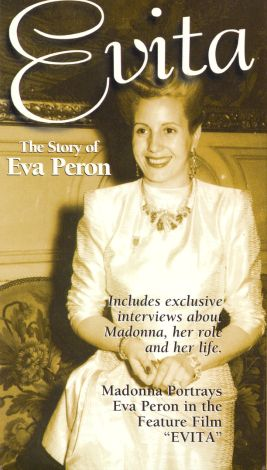 Evita-The Story of Eva Peron