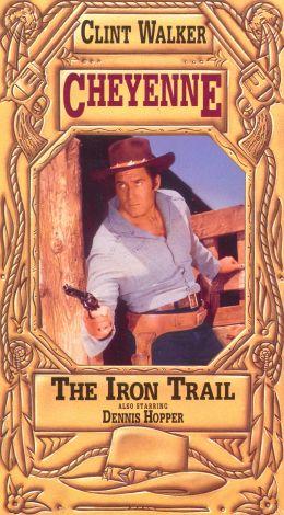 Cheyenne : The Iron Trail