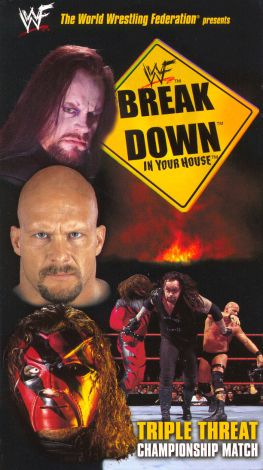 WWF: Break Down in Your House - Triple Threat Championship Match