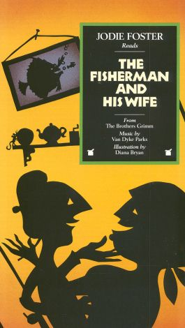Rabbit Ears: The Fisherman and His Wife