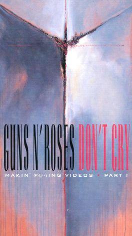 Guns N' Roses: Don't Cry - Makin' F@*!ing Videos Part I