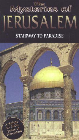 Mysteries of Jerusalem: Stairway to Paradise