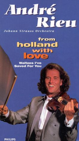 Andre Rieu: From Holland with Love