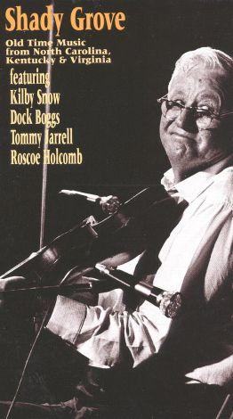Shady Grove: Old Time Music from North Carolina, Kentucky & Virgina
