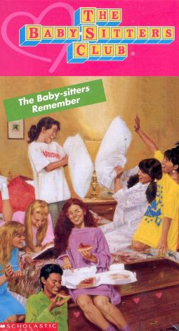The Baby-Sitters Club : The Baby-Sitters Remember