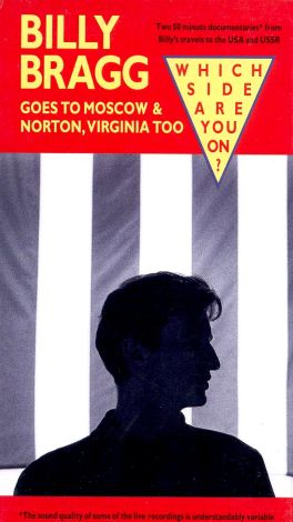 Billy Bragg Goes to Moscow and Norton, Virginia Too