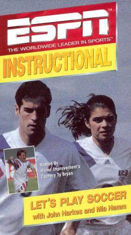 ESPN Instructional: Let's Play Soccer with John Harkes and Mia Hamm