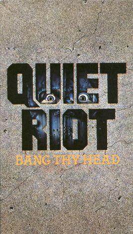 Quiet Riot: Bang Thy Head