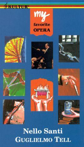My Favorite Opera: Nello Santi - Guglielmo Tell