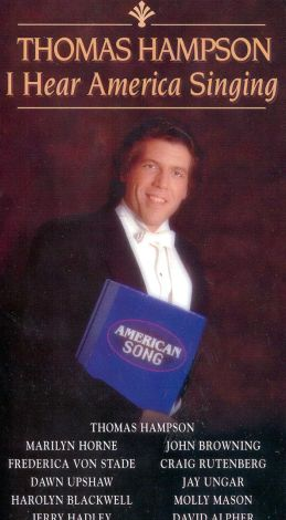 Thomas Hampson: I Hear America Singing