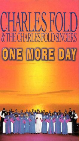 Charles Fold: One More Day