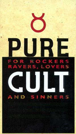 The Cult: Pure Cult - For Rockers, Ravers, Lovers and Sinners