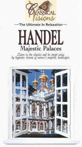 Classical Visions: Handel - Majestic Palaces