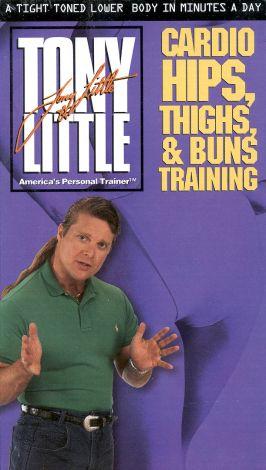 Tony Little: Cardio Hips, Thighs & Buns Training