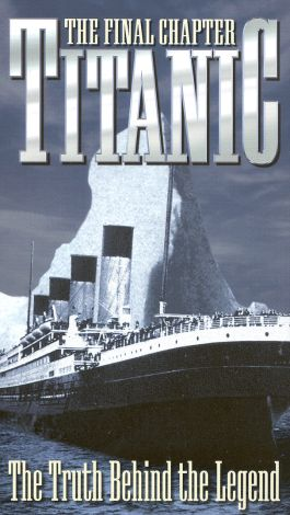 Titanic: The Final Chapter