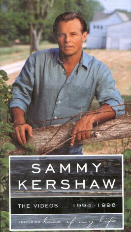 Sammy Kershaw: Videos 1994-98