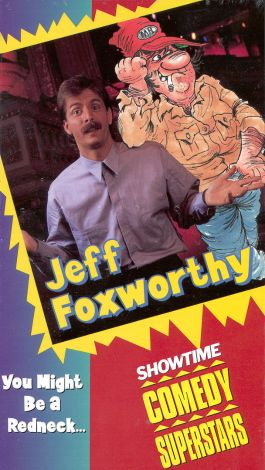 Jeff Foxworthy: You Might Be a Redneck...