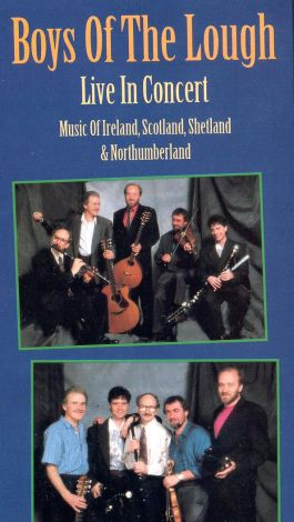 Boys of the Lough: Live in Concert