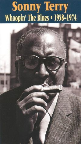 Sonny Terry: Whoopin' the Blues 1958-74