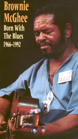 Brownie McGhee: Born with the Blues 1966-92