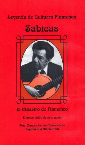 Sabicas: El Maestro de Flamenco
