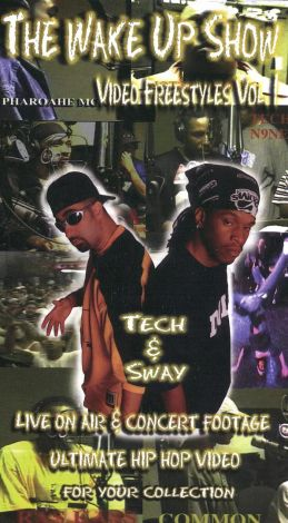The Wake Up Show: Video Freestyles, Vol. 1 - Tech & Sway