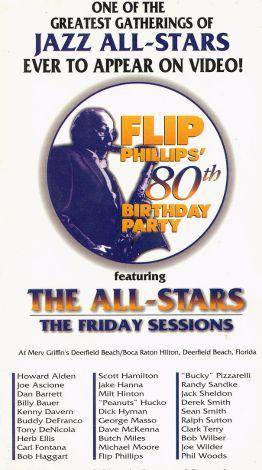 Flip Phillips' 80th Birthday Party