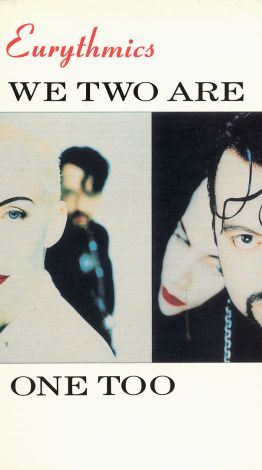Eurythmics: We Two Are One Too