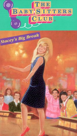 The Baby-Sitters Club : Stacey's Big Break