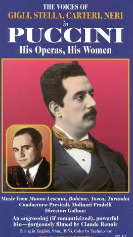 Puccini: His Operas, His Women