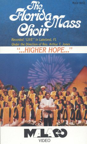 Florida Mass Choir: Higher Hope