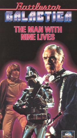 Battlestar Galactica : The Man with Nine Lives