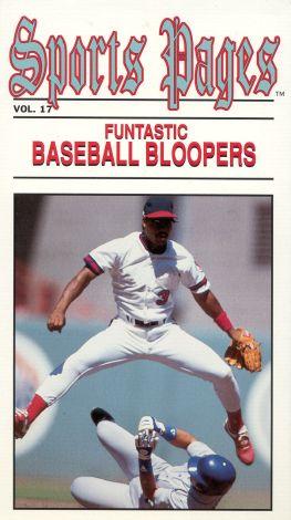 Funtastic Baseball Bloopers