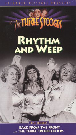 The Three Stooges : Rhythm and Weep